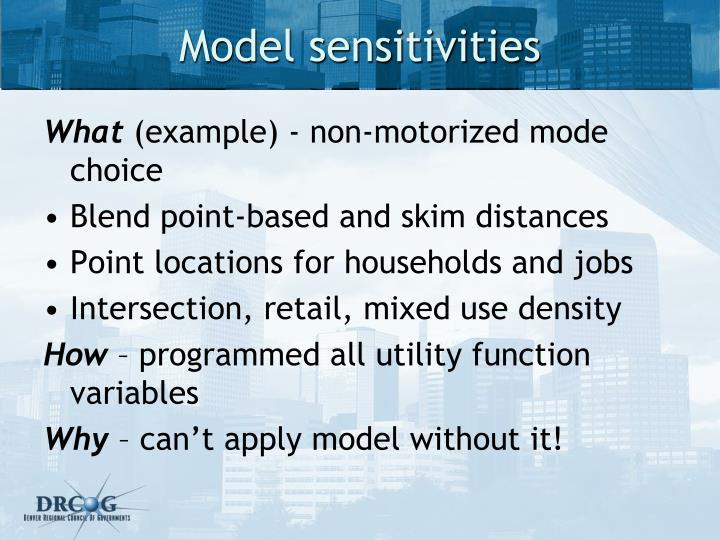 Model sensitivities
