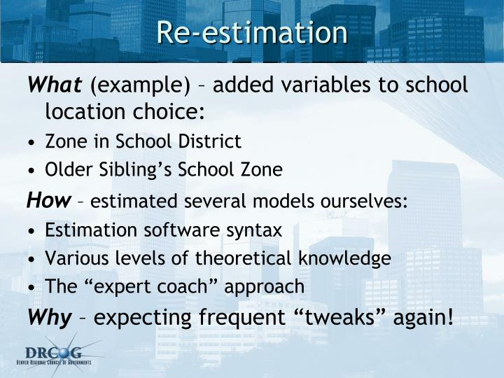 Re-estimation