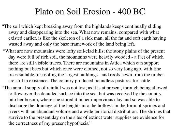 Plato on Soil Erosion - 400 BC