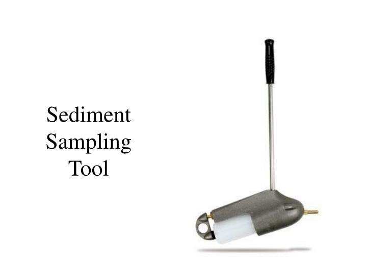 Sediment Sampling Tool