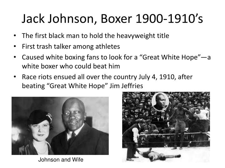 Jack Johnson, Boxer 1900-1910's