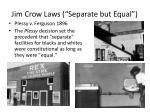 jim crow laws separate but equal