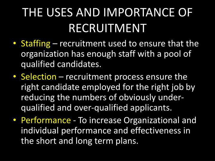 importance of selection in the recruitment 4 reasons that you absolutely need a consistent hiring process if the selection criteria are different for each evaluation what are the competencies that are important to our jobs and to our organization.