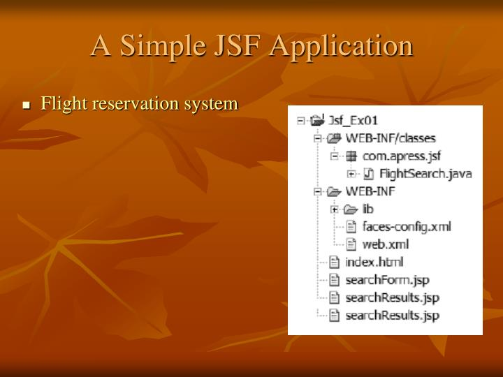 A Simple JSF Application