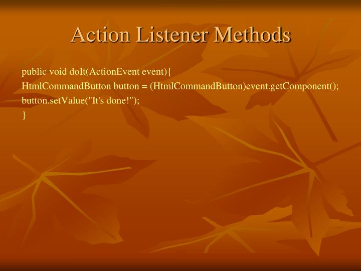 Action Listener Methods
