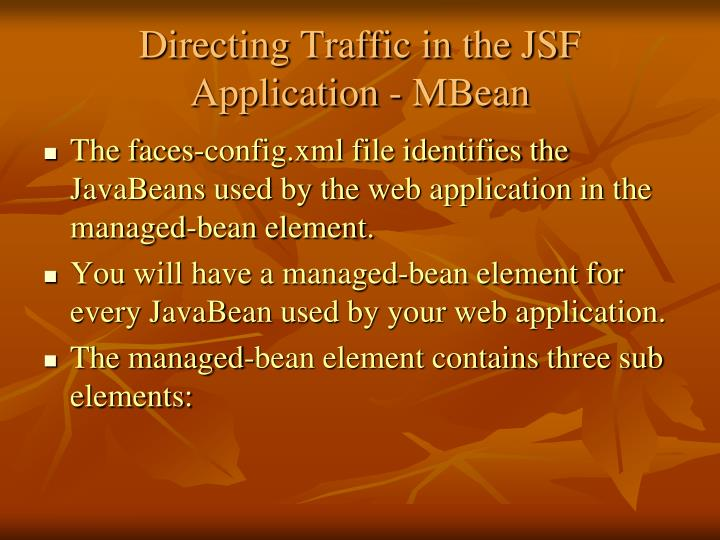 Directing Traffic in the JSF Application - MBean
