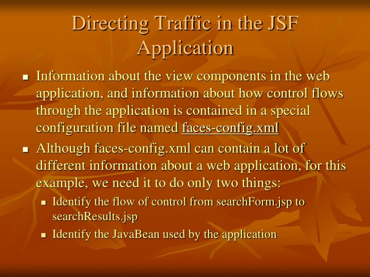 Directing Traffic in the JSF Application