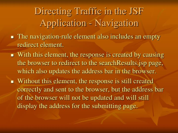 Directing Traffic in the JSF Application - Navigation