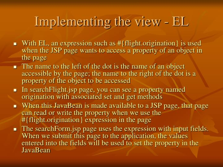 Implementing the view - EL