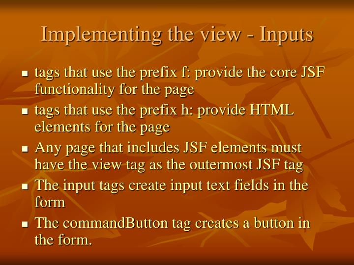 Implementing the view - Inputs