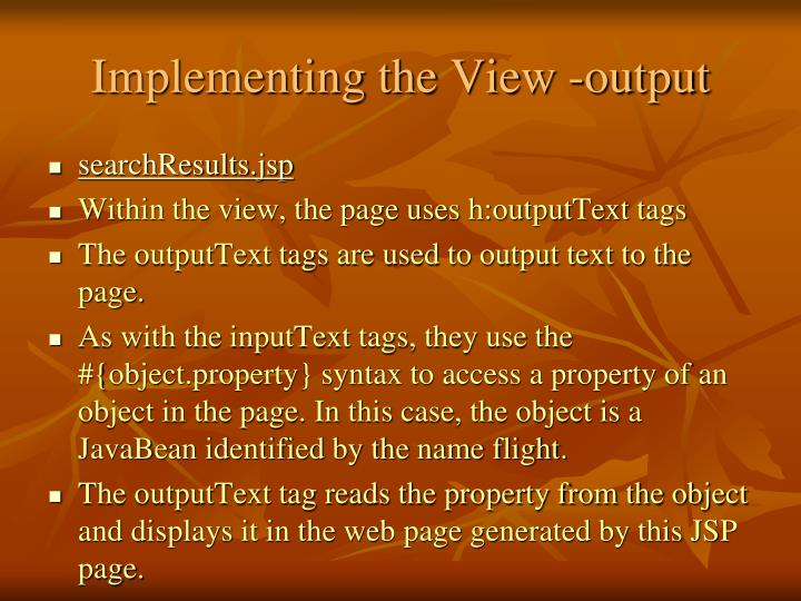 Implementing the View -output