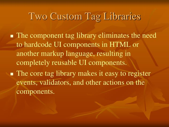 Two Custom Tag Libraries