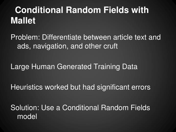 Conditional Random Fields with Mallet