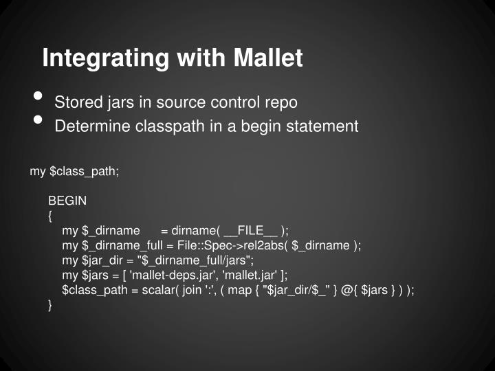 Integrating with Mallet