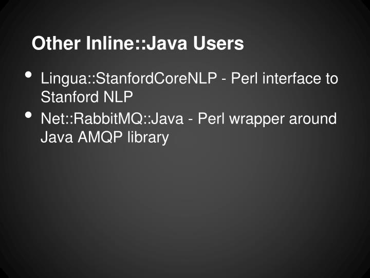 Other Inline::Java Users