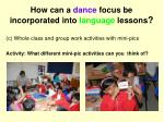 how can a dance focus be incorporated into language lessons2