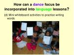 how can a dance focus be incorporated into language lessons3