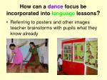 how can a dance focus be incorporated into language lessons8