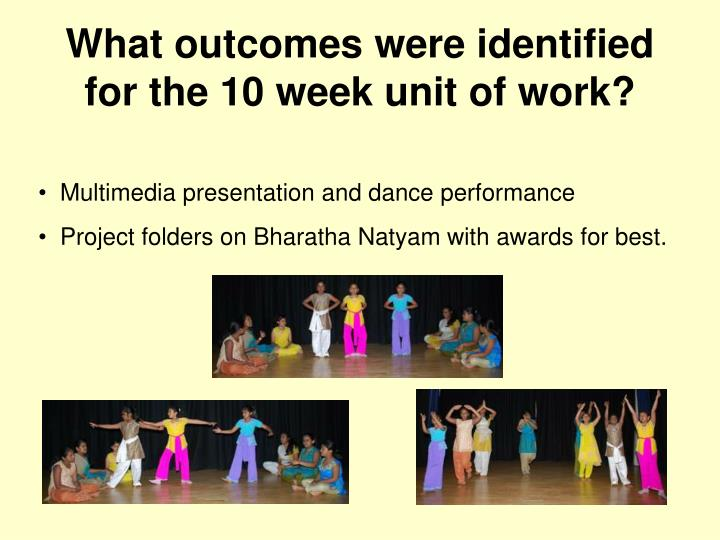 What outcomes were identified for the 10 week unit of work?
