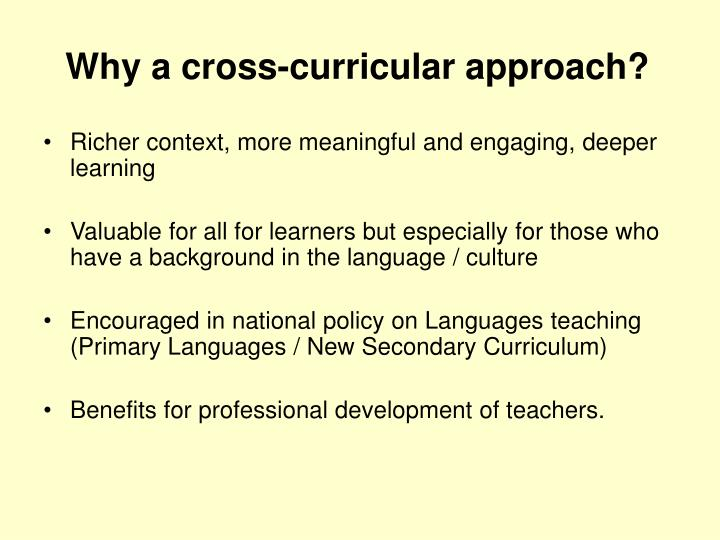 Why a cross-curricular approach?