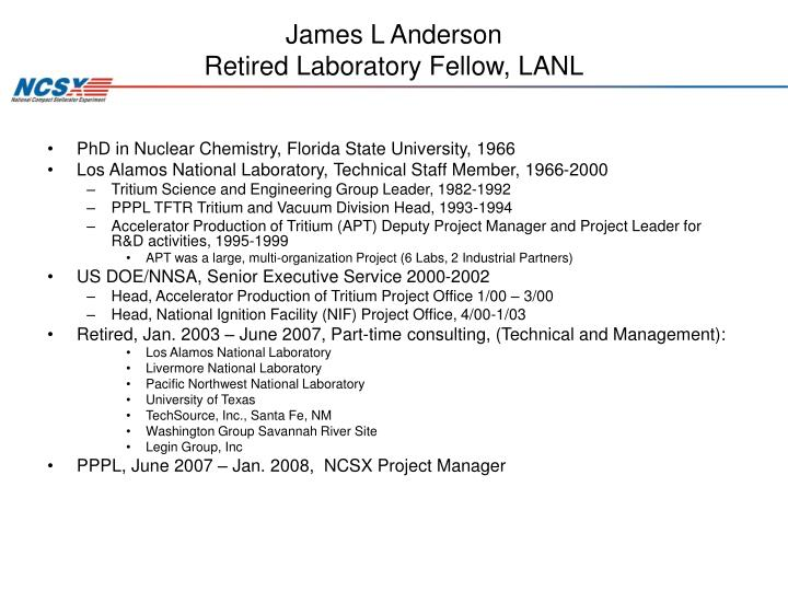 James l anderson retired laboratory fellow lanl