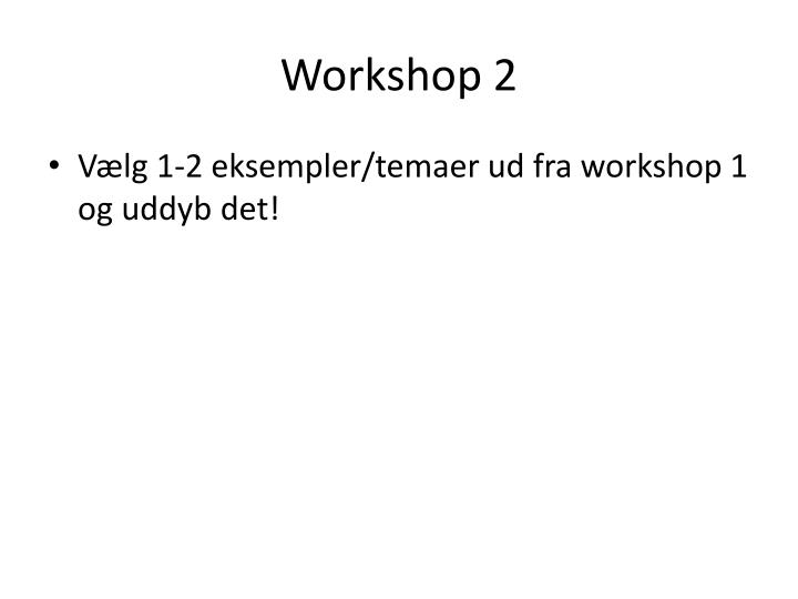 Workshop 2