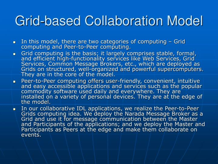 Grid-based Collaboration Model