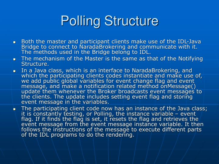 Polling Structure