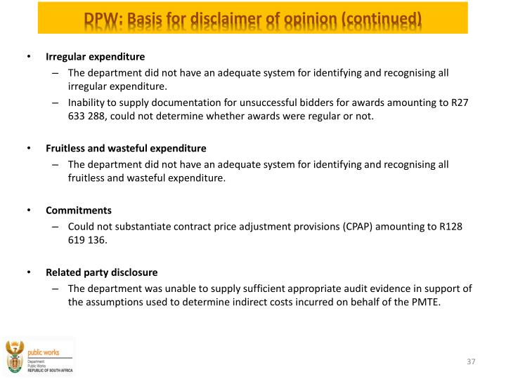 DPW: Basis for disclaimer of opinion (continued)