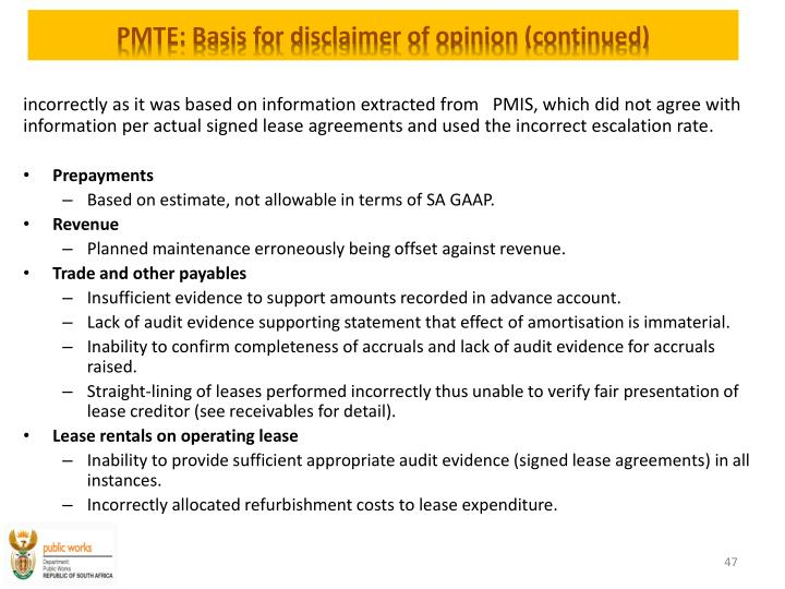 PMTE: Basis for disclaimer of opinion (continued)