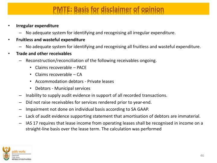 PMTE: Basis for disclaimer of opinion