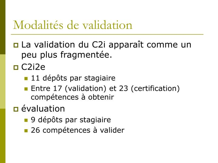 Modalités de validation
