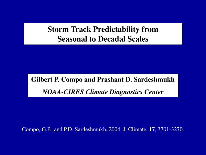 Storm Track Predictability from