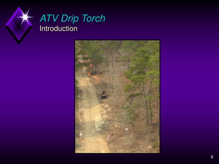 ATV Drip Torch