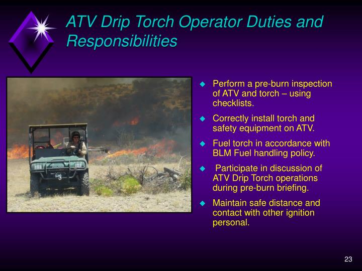 ATV Drip Torch Operator Duties and Responsibilities