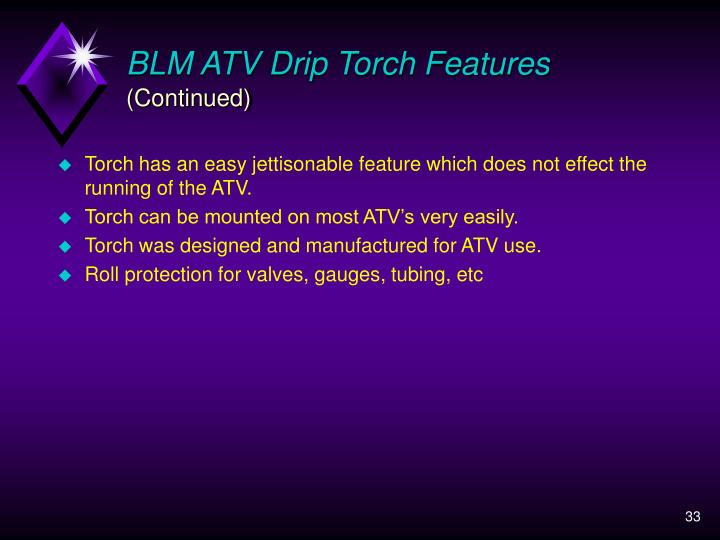BLM ATV Drip Torch Features
