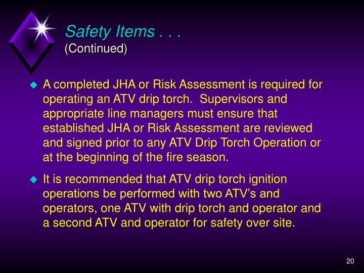 Safety Items . . .