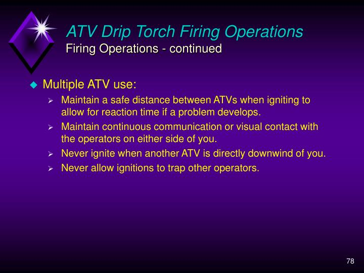 ATV Drip Torch Firing Operations