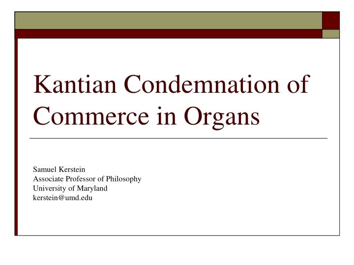 Kantian condemnation of commerce in organs