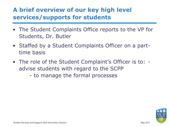 A brief overview of our key high level services/supports for students