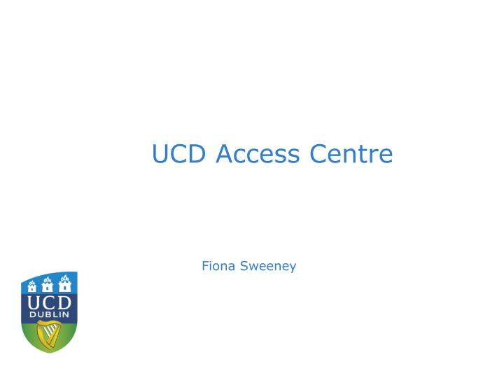UCD Access Centre