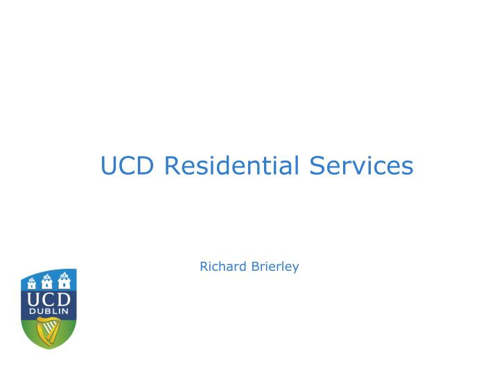 UCD Residential Services