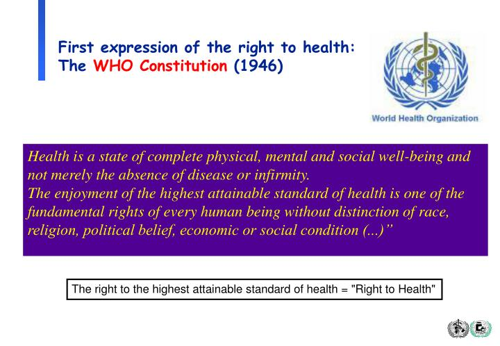 First expression of the right to health: