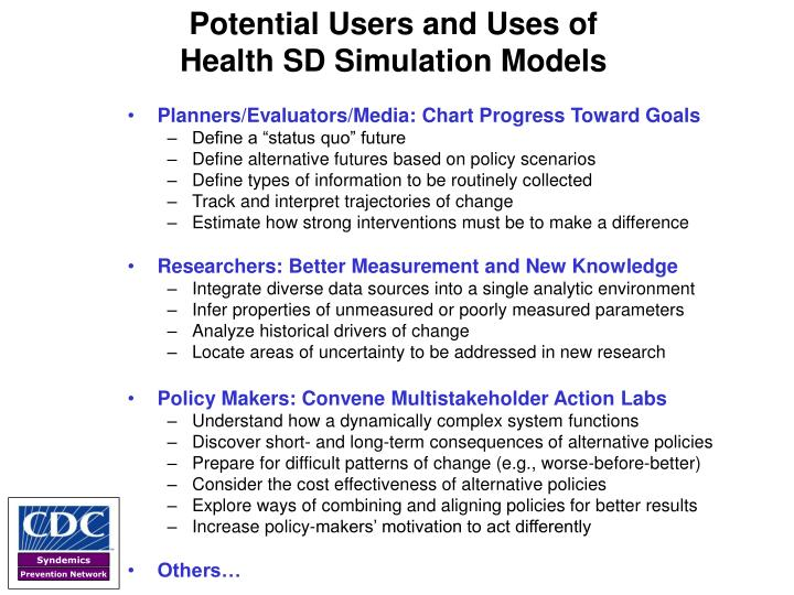 Potential Users and Uses of