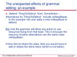 the unexpected effects of grammar editing an example