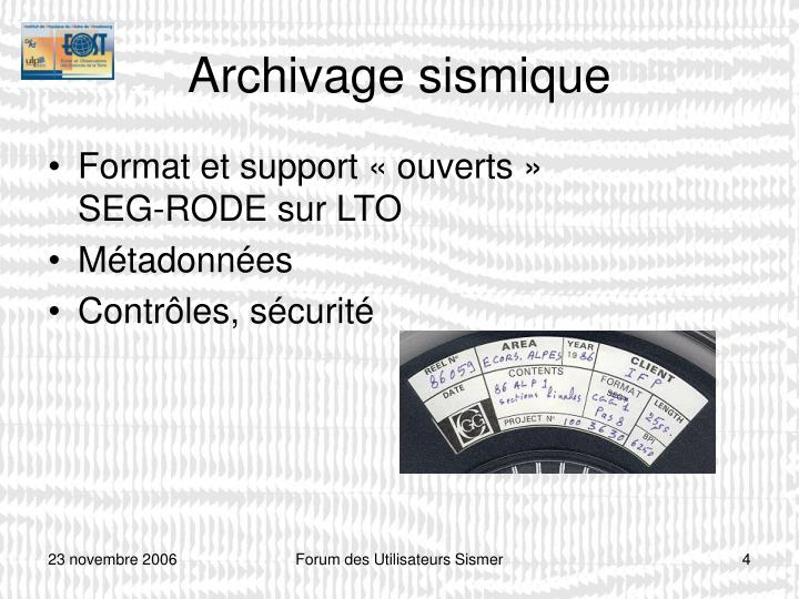 Archivage sismique