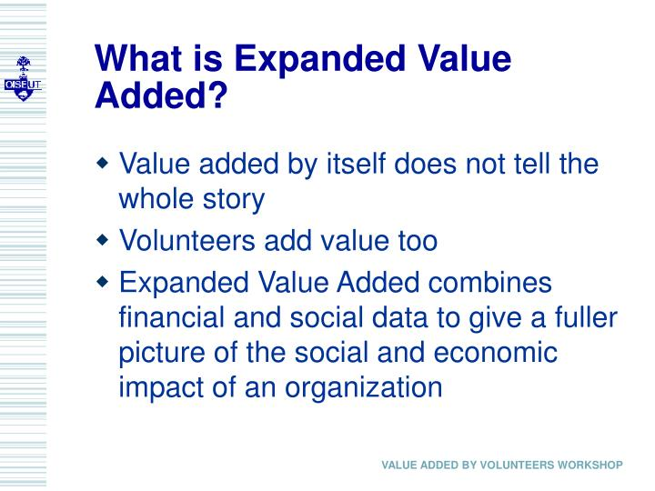 What is Expanded Value Added?
