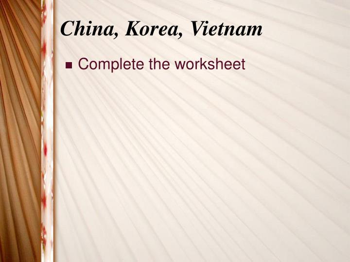China, Korea, Vietnam