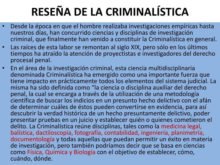 RESEÑA DE LA CRIMINALÍSTICA