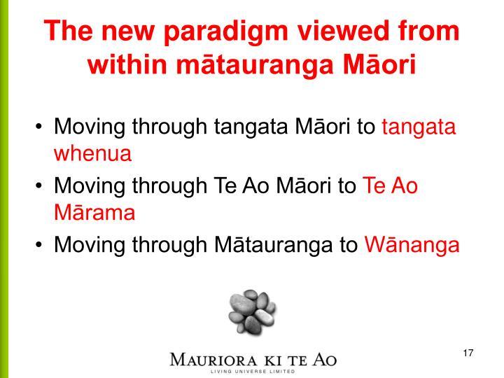 The new paradigm viewed from within mātauranga Māori